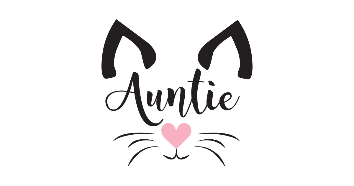 0c84a738d06f Aunt T-Shirts   TeePublic