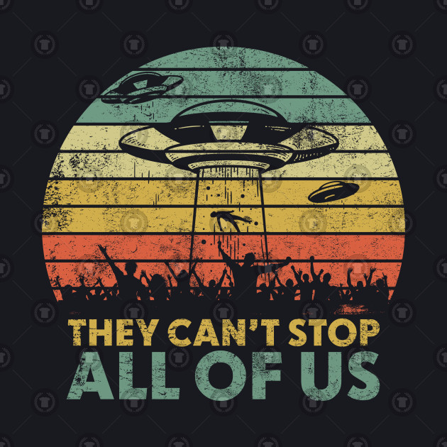 They Can't Stop All Of Us - Area 51 Storm