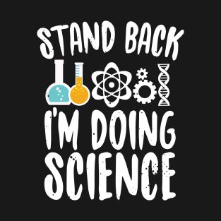 Funny Science Quotes Funny Science Quotes T Shirts | TeePublic Funny Science Quotes