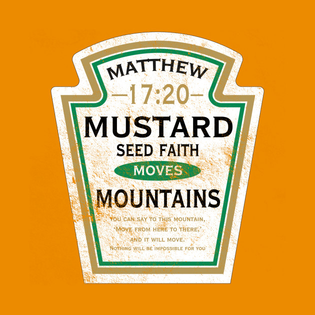 Mustard Seed Faith, distressed