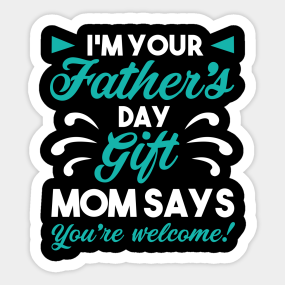 Fathers Day Gift For Father Dad Papa Birthday Sticker