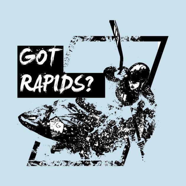 Got rapids?