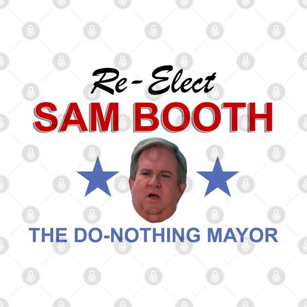 Sam Booth - The Do-Nothing Mayor