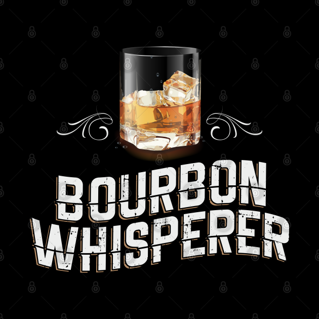 Bourbon Whisperer Whiskey Drinker Whisky Gift