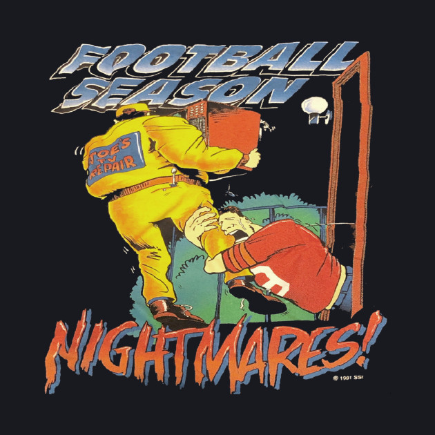 Football Season Nightmares