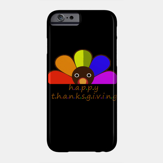 funny thanksgiving turkey gift , happy thanksgiving day , love is love gift Phone Case