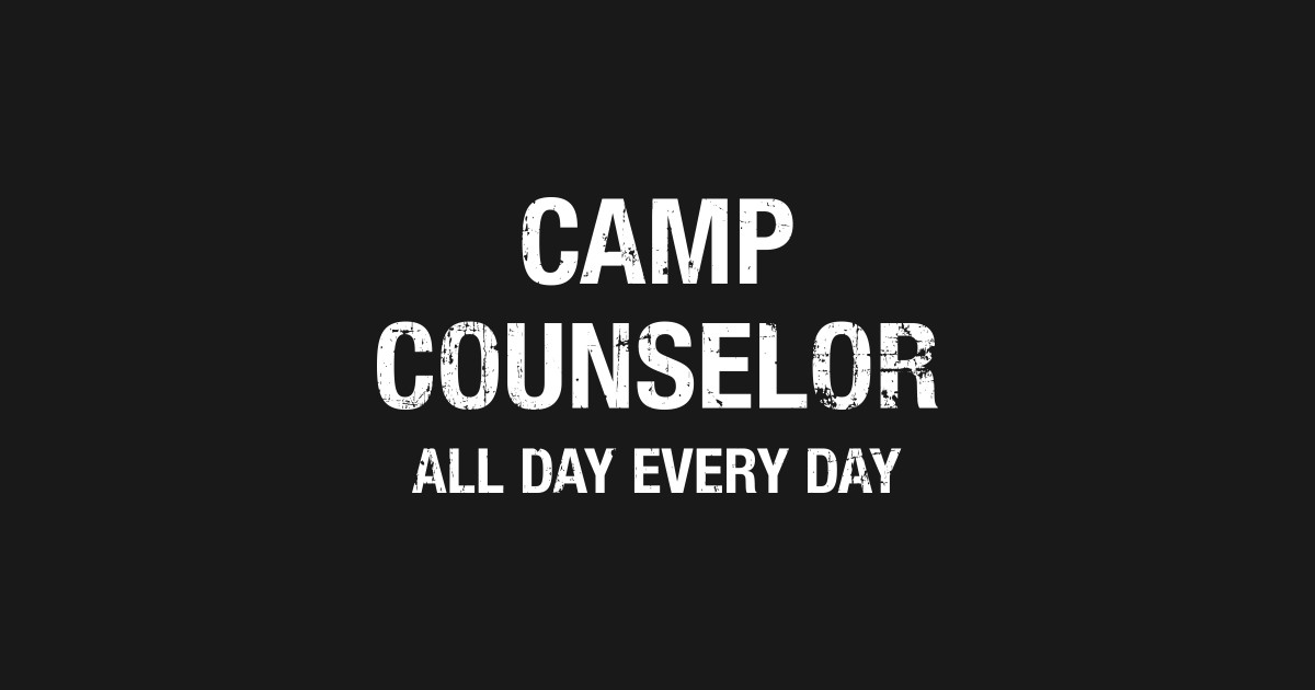 32fb90c60437 Funny Camp Counselor All Day Every Day T-shirt Long Sleeve T-Shirt