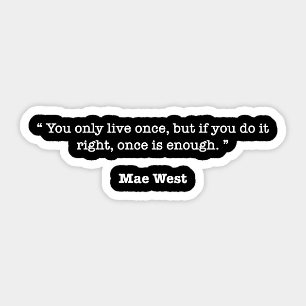 Mae West Quotes Quotes Of The Day