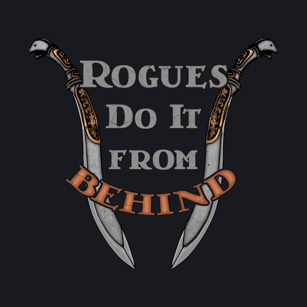D&D Tee - Rogues Do It