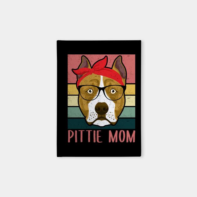 Pittie Mom | American Pit Bull Terrier Owner Gift