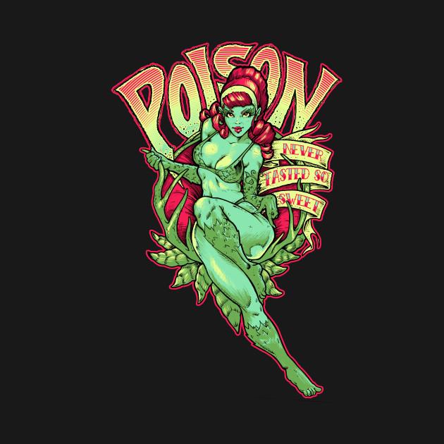 Poison Never Tasted So Sweet