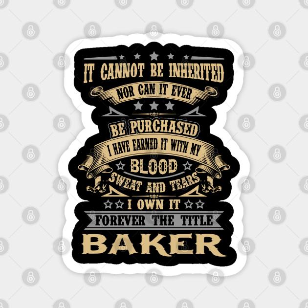 Baker T Shirt - Custom Graphic Forever The Title Gift Item Tee