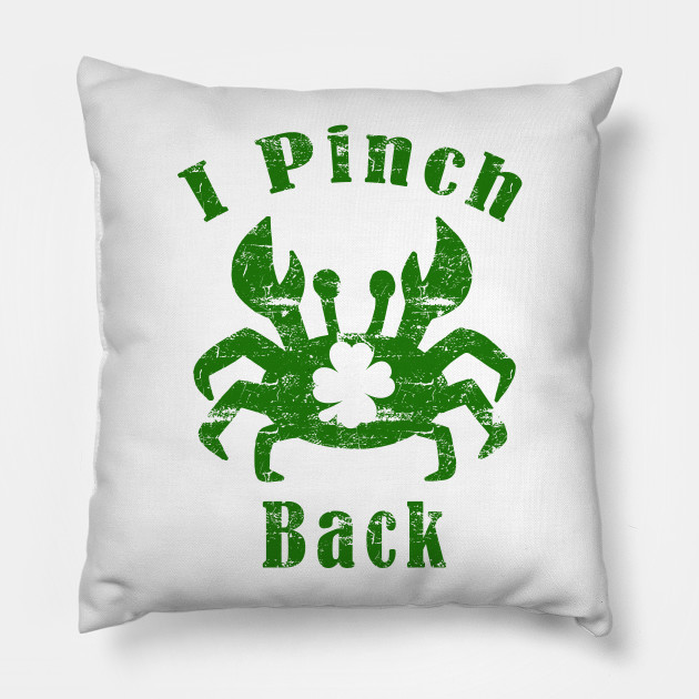 I Pinch Back St. Patrick's Day Crab