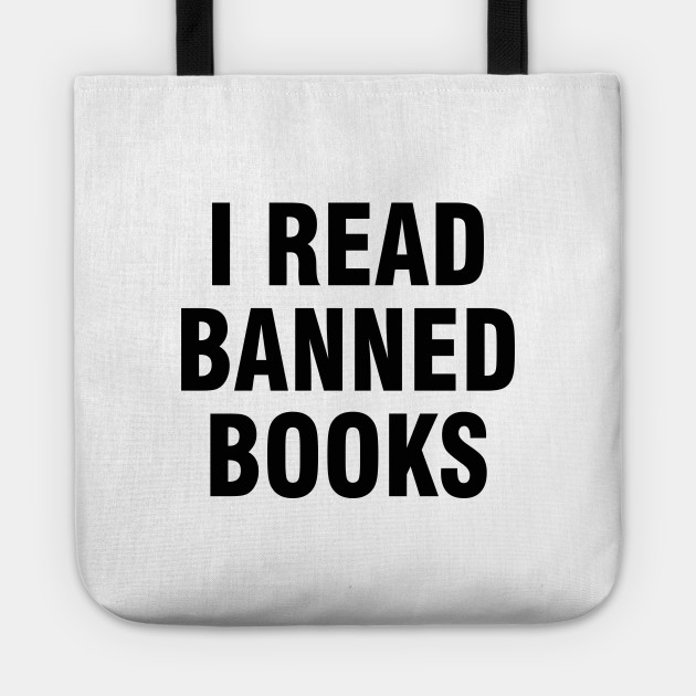 157d1a4797e1 I read banned books - I Read Banned Books - Tote