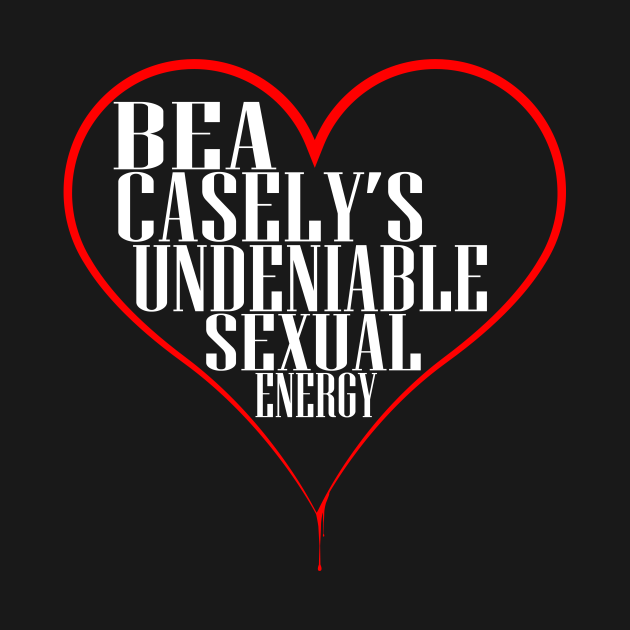 Bea Casely's Undeniable Sexual Energy - White Text