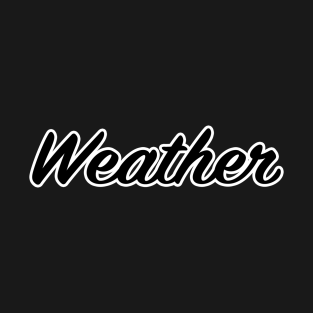 Weather t-shirts