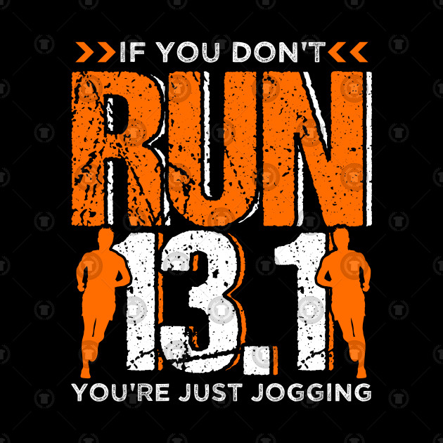Runner Running Half Marathon Quotes Gift by teebazaar