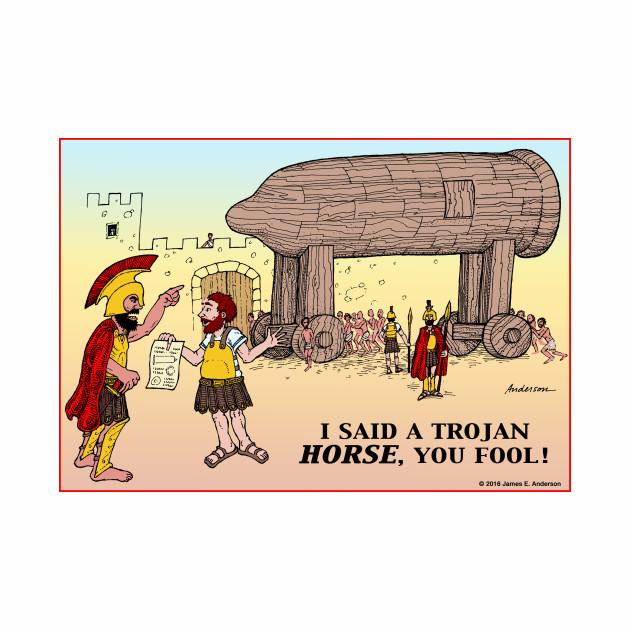 Not A Trojan Horse