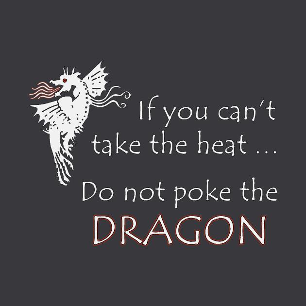 Funny Don't Poke the Dragon Dark Tee