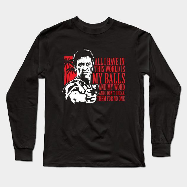 e2d7b9eb983 Tony Montana (Scarface) - Moseisly - Long Sleeve T-Shirt