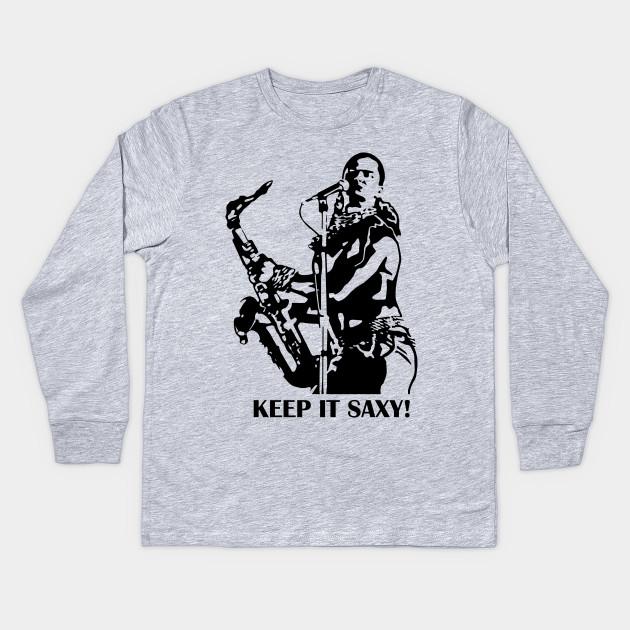 ef89a16a Keep it saxy! - Eighties - Kids Long Sleeve T-Shirt | TeePublic