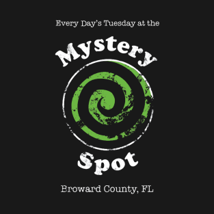 Welcome to the Mystery Spot t-shirts