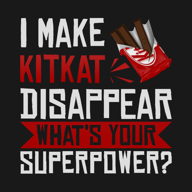 I Make KitKat Disappear
