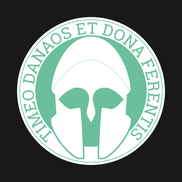 Timeo Danaos et dona ferentes / Beware of Greeks bearing gifts