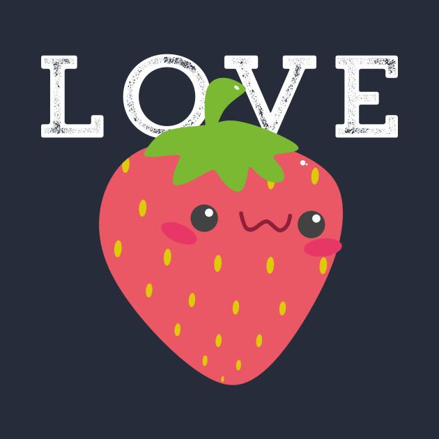 Strawberry Cute Kawaii Love Adorable Valentine