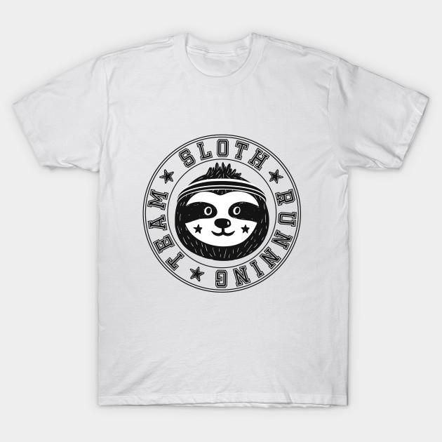 954a919cd Sloth Running Team - Sloth - T-Shirt | TeePublic