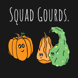 Squad Gourds MFM inspired t-shirts