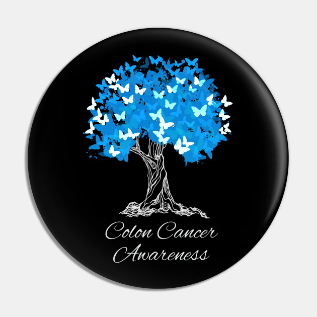 Colon Cancer Awareness Colon Cancer Pin Teepublic Au