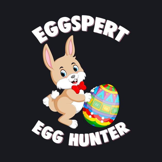 Eggspert Egg Hunter Funny Happy Easter Gift