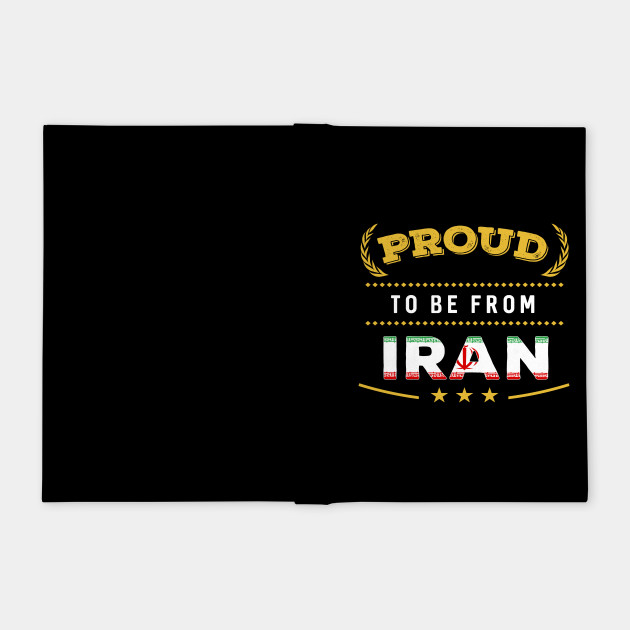 Proud To Be From Iran Pride