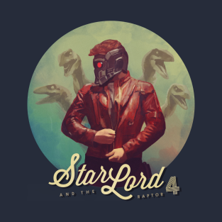 Star Lord & The Raptor 4 t-shirts