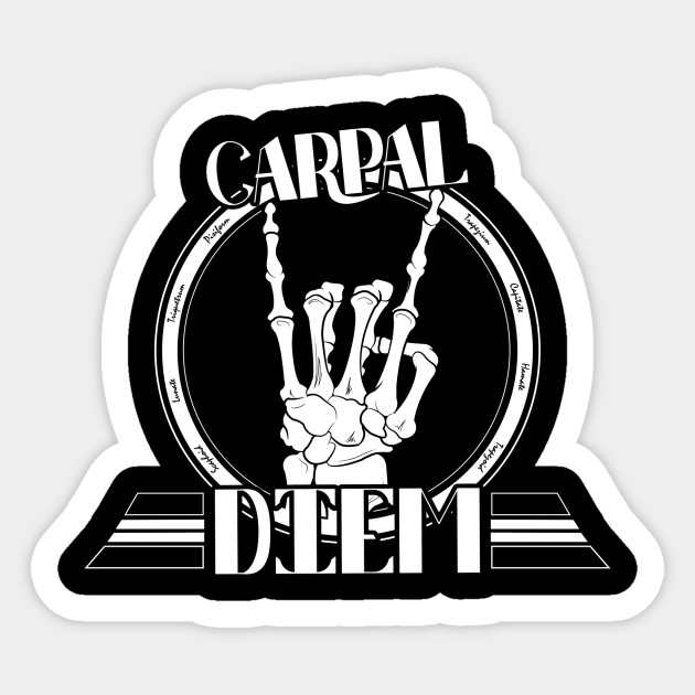 Carpal Diem Carpe Diem Sticker Teepublic