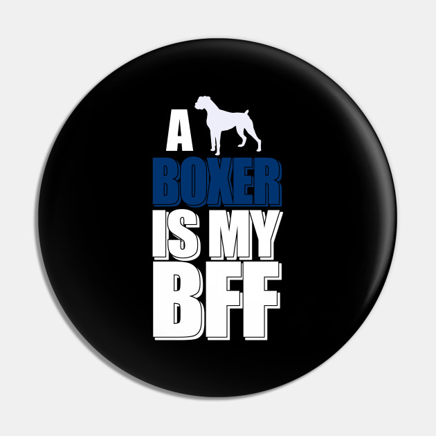 A Dog Boxer Is My BBF