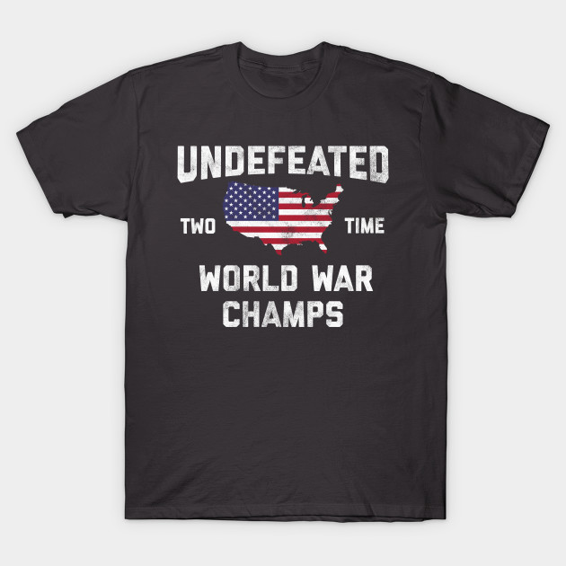 72bb65563 Back Print. WW1 & WW2 World War Champions 4th of July Novelty Gift Shirt  For Men, ...