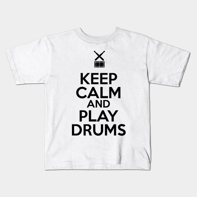 Kids Printed T-Shirt Keep Calm and Play Drums