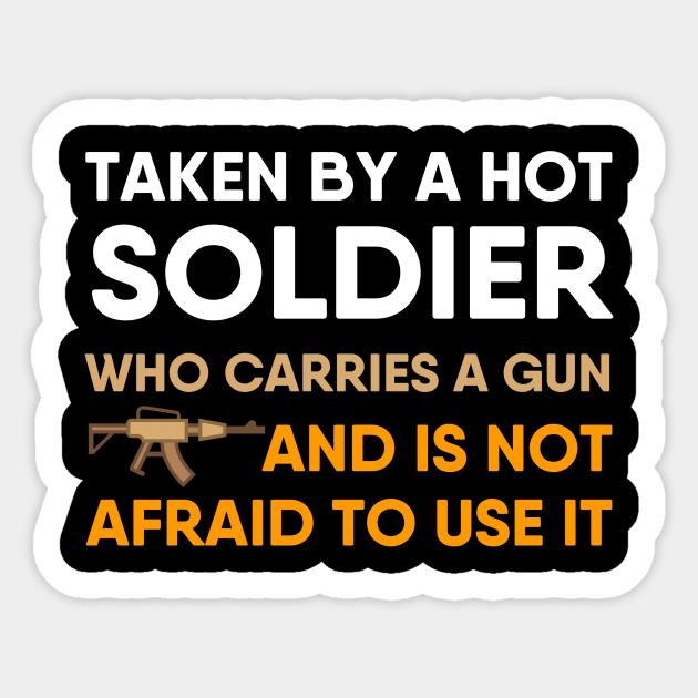 Military Soldier Boyfriend Girlfriend Husband Wife Gift Soldier Boyfriend Sticker Teepublic