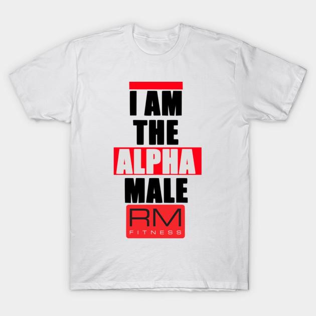 eccc8deb7b6d Alpha Male Tee - T-Shirt | TeePublic