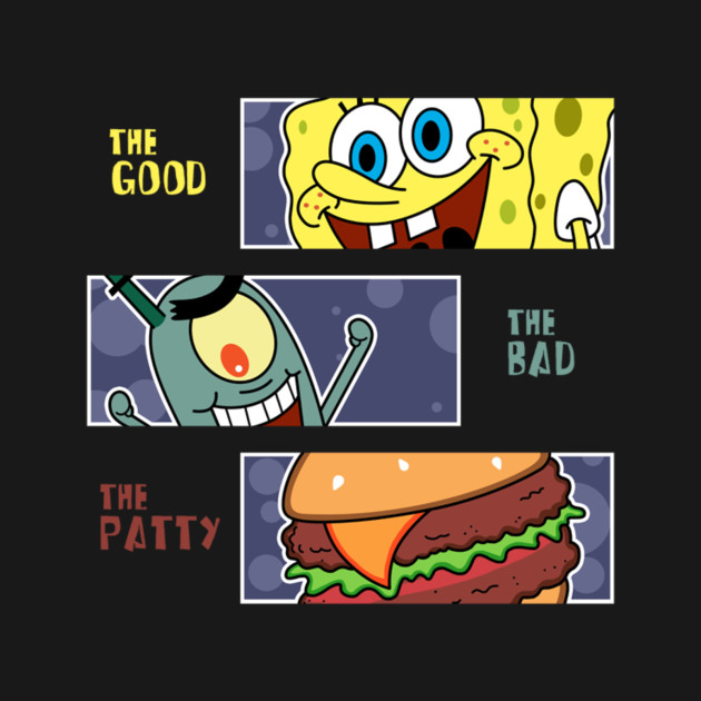 The Good The Bad And The Patty T-Shirt