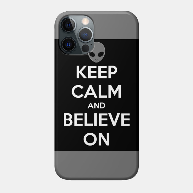 Keep Calm and Believe On
