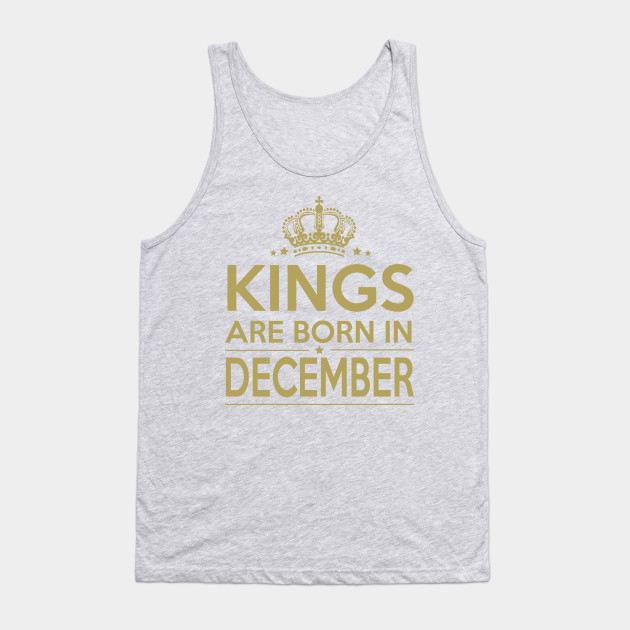 0ebee2c7be676b kings are born in December - Men Man Manly Manly Things King Of The ...