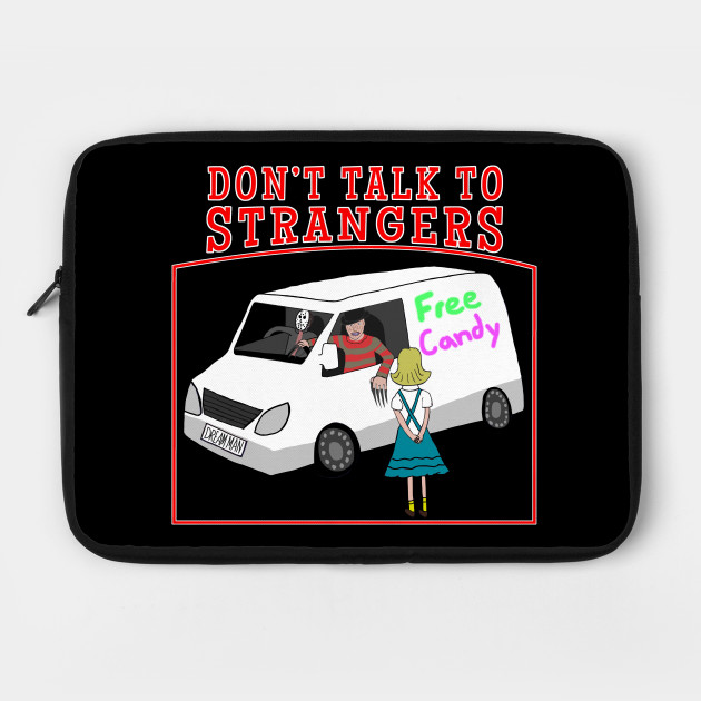 Don't talk to strangers 80s retro