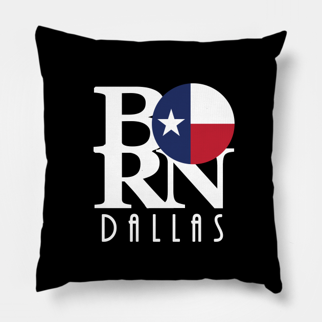 BORN Dallas Texas (white text)