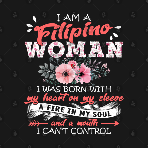 Filipino Woman I Was Born With My Heart on My Sleeve Floral Philippines Flowers Graphic