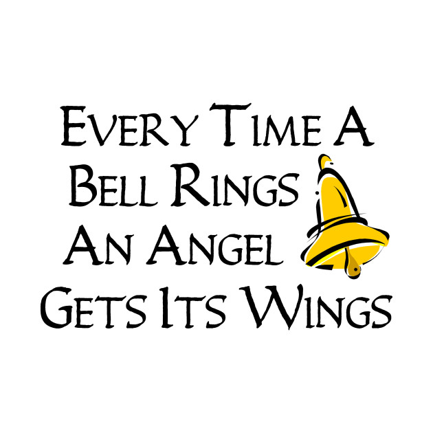 Every Time a Bell Rings...