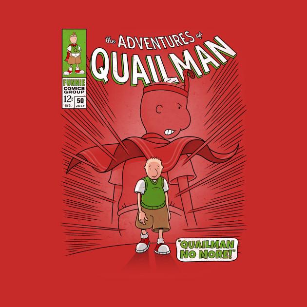 Quailman No More! - Doug - T-Shirt | TeePublic Quailman Q