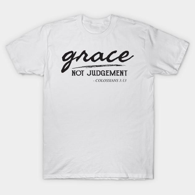 Grace Not Judgement - Colossian - Christian Faith Bible Verse